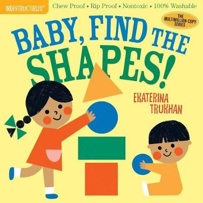 Indestructibles: Baby, Find the Shapes! -