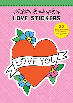 Little Book of Big Love Stickers -