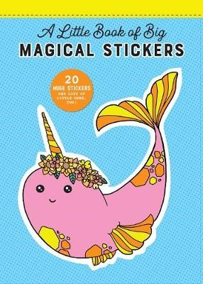 Little Book of Big Magical Stickers -