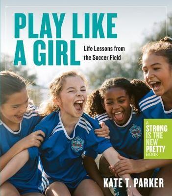 Play Like a Girl -