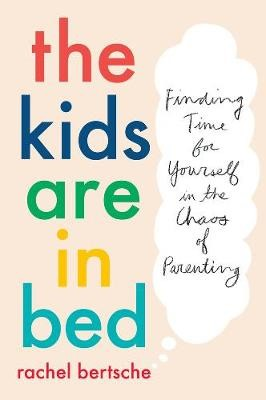 The Kids Are In Bed - pr_1724094