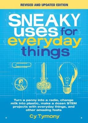 Sneaky Uses for Everyday Things, Revised Edition -