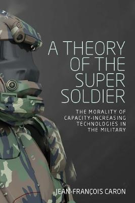 A Theory of the Super Soldier -