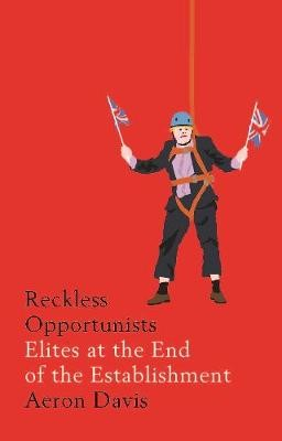 Reckless Opportunists -