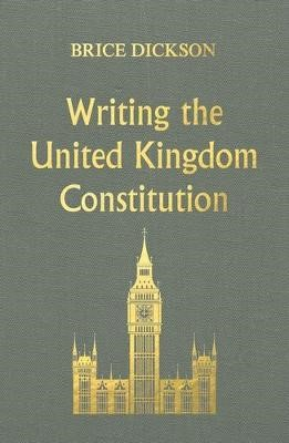 Writing the United Kingdom Constitution -