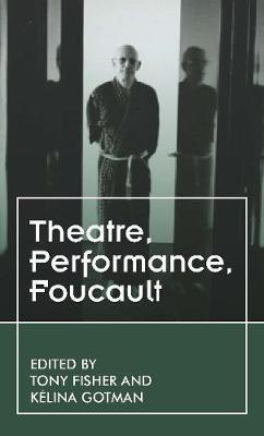 Foucault'S Theatres -