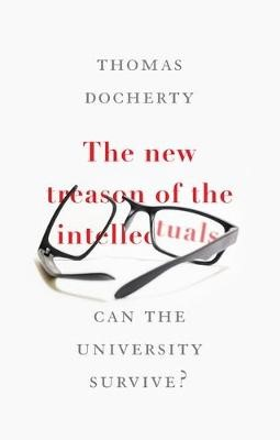 The New Treason of the Intellectuals -