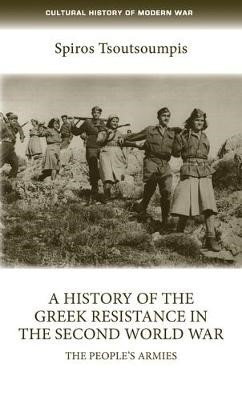 A History of the Greek Resistance in the Second World War -