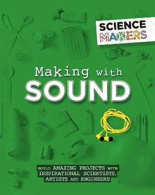 Science Makers: Making with Sound -