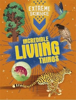 Extreme Science: Incredible Living Things - pr_1750720