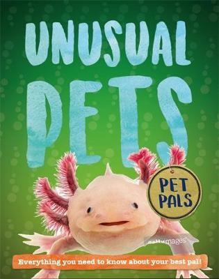 Pet Pals: Unusual Pets -