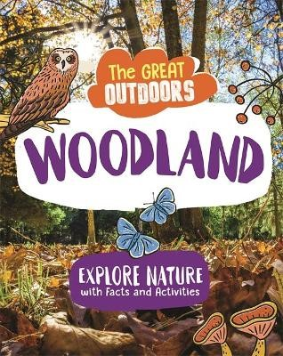 The Great Outdoors: The Woodland -