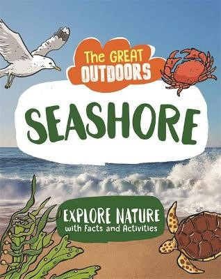 The Great Outdoors: The Seashore -