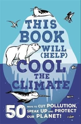 This Book Will (Help) Cool the Climate -