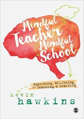 Mindful Teacher, Mindful School -
