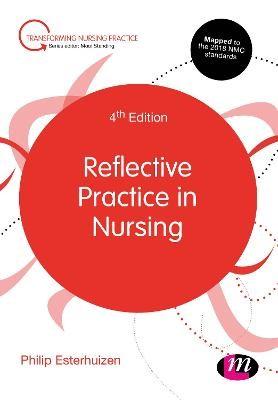 Reflective Practice in Nursing -
