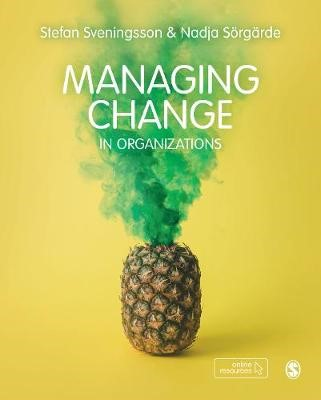 Managing Change in Organizations -