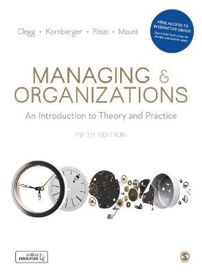 Managing and Organizations Paperback with Interactive eBook -