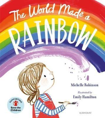 The World Made a Rainbow -