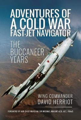 Adventures of a Cold War Fast-Jet Navigator -