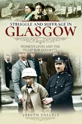 Struggle and Suffrage in Glasgow -