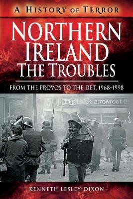 Northern Ireland: The Troubles -