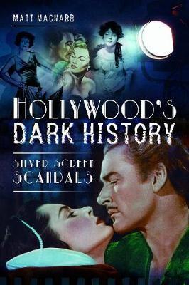 Hollywood's Dark History -