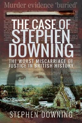 The Case of Stephen Downing -