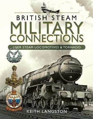 British Steam Military Connections -