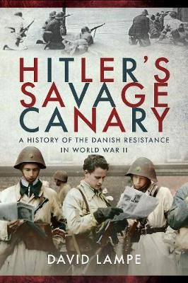 Hitler's Savage Canary -