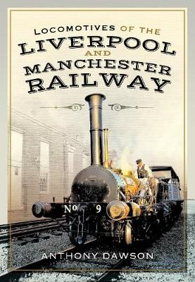 Locomotives of the Liverpool and Manchester Railway -