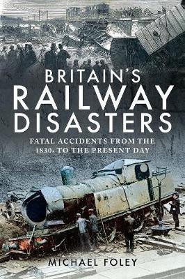 Britain's Railway Disasters -