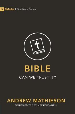 Bible - Can We Trust It? -