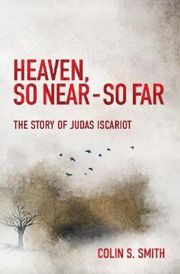Heaven, So Near - So Far -