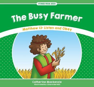 The Busy Farmer -