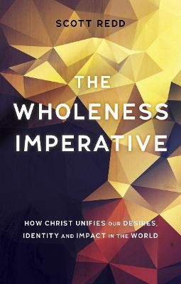The Wholeness Imperative - pr_2320
