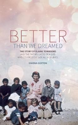 Better Than We Dreamed -