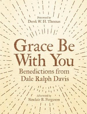 Grace Be With You -