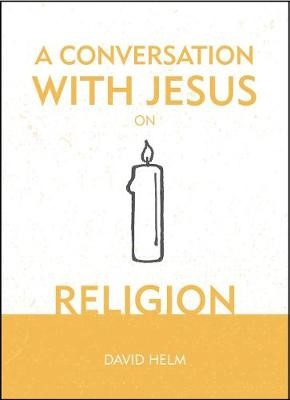 A Conversation With Jesus... on Religion - pr_846