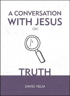 A Conversation With Jesus... on Truth - pr_2213