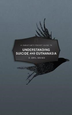 Christian's Pocket Guide to Understanding Suicide and Euthanasia - pr_419090