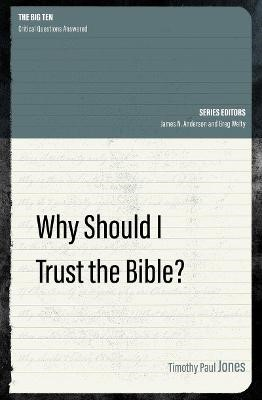 Why Should I Trust the Bible? -