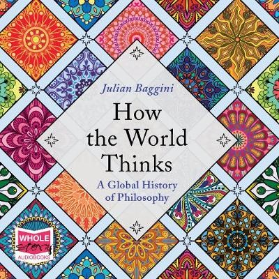How the World Thinks: A Global History of Philosophy - pr_1776327