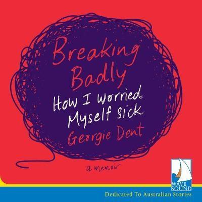 Breaking Badly -