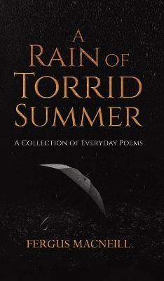 A Rain of Torrid Summer -