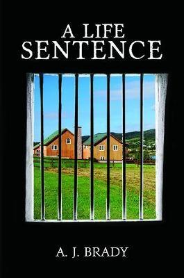 A Life Sentence -