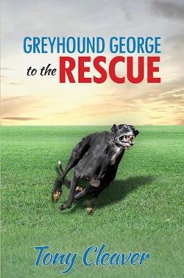 Greyhound George to the Rescue - pr_31382
