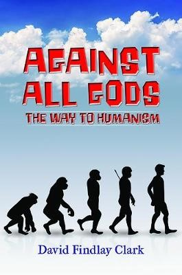 Against All Gods: The Way to Humanism - pr_1735173