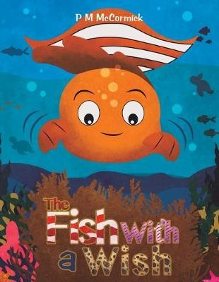 The Fish with a Wish -