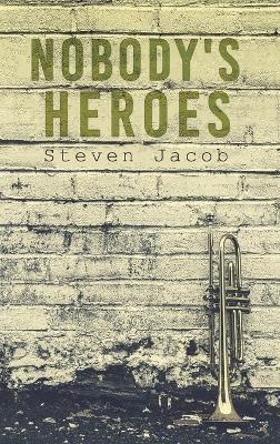 Nobody's Heroes - pr_402199